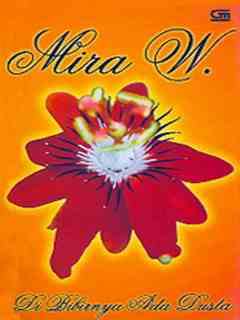 Download eBook Di Bibirnya Ada Dusta - Mira W.