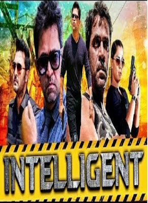 Intelligent 2018 Hindi Dubbed Full Movie Download