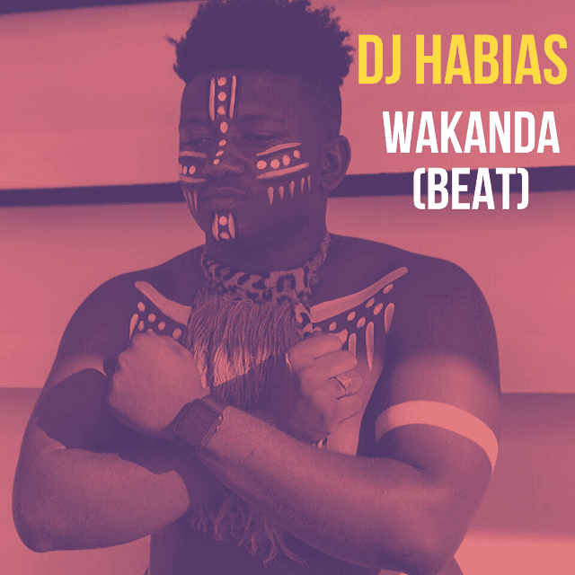 Dj-Habias-Wakanda-Instrumental-Download-Mp3