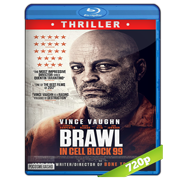 Brawl in Cell Block 99 (2017) BRRip 720p Audio Dual Latino-Ingles