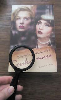 """""""Szukaj mnie"""" Weronika Wierzchowska"""