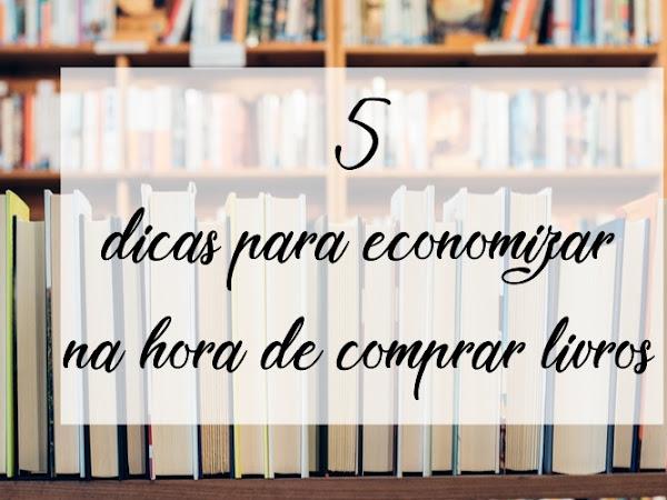 5 dicas para economizar na hora de comprar livros