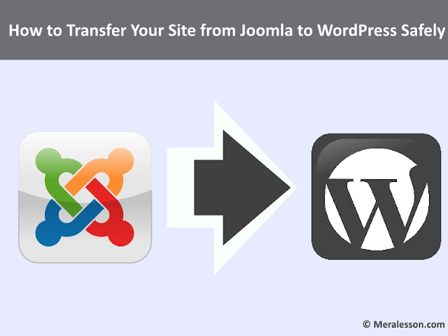 How to Transfer Your Site from Joomla to WordPress Safely
