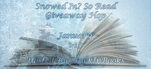 http://www.stuckinbooks.com/2013/12/snowed-in-so-read-giveaway-hop.html