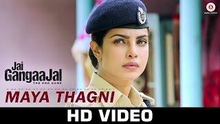 Maya Thagni – Jai Gangaajal _ Salim & Sulaiman _ Pravesh Mallick _ Priyanka Chopra & Prakash Jha