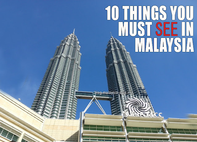 10 Things You Must See in Malaysia