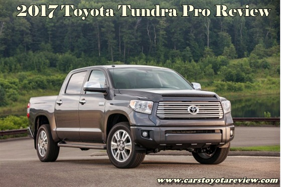 2017 Toyota Tundra Pro Review