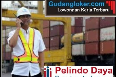 Lowongan Kerja PT Pelindo Daya Sejahtera (Pelindo Group)