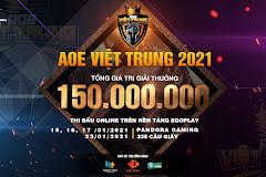 AoE Việt Trung 2021: Thông tin tổng quan!