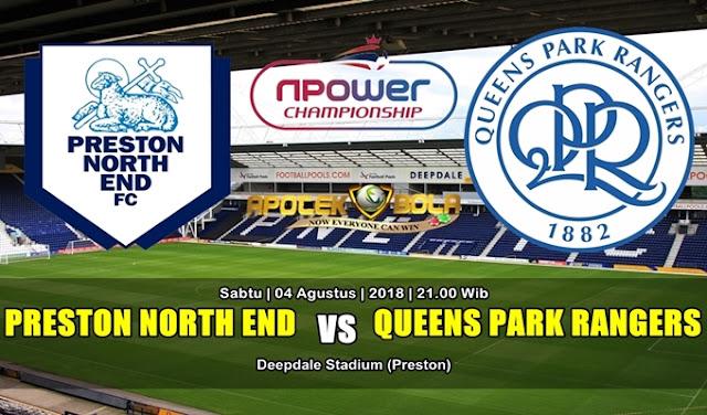 Prediksi Preston North End vs Queens Park Rangers 4 Agustus 2018