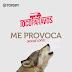 #TocoParaVos - Me Provoca (Noche loca)