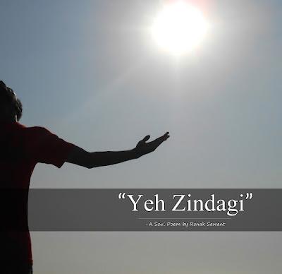 Cover Photo: ये ज़िंदगी (Yeh Zindagi) - A Soul Poem by Ronak Sawant