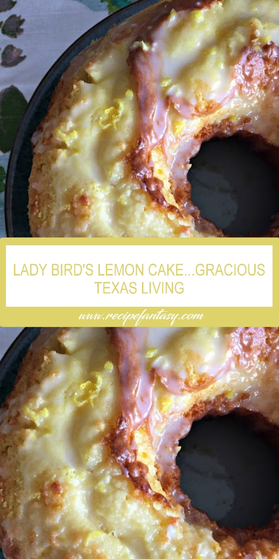 LADY BIRD JOHNSON'S LEMON CAKE