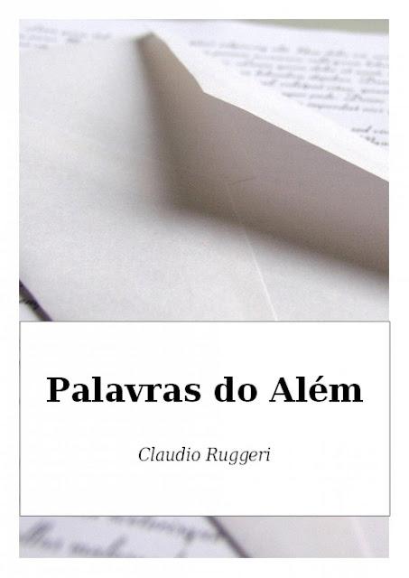 Palavras do Além - Claudio Ruggeri