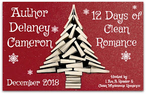 12 Days of Clean Romance featuring Delaney Cameron – 7 December