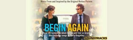 begin again soundtracks-yeniden baslamak muzikleri