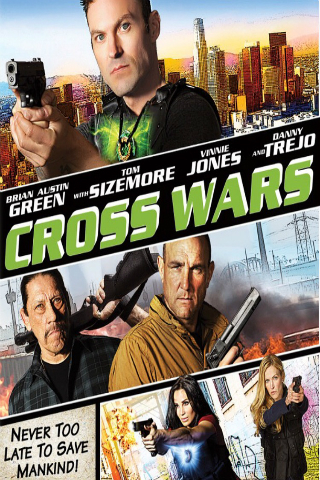 Cross Wars [2017] [DVDR] [NTSC] [Latino]