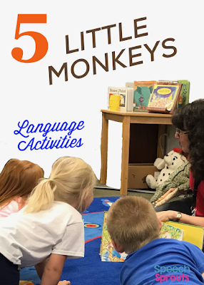 Five Little Monkeys Sitting in a Tree Speech Therapy Language Activities www.speechsproutstherapy.com