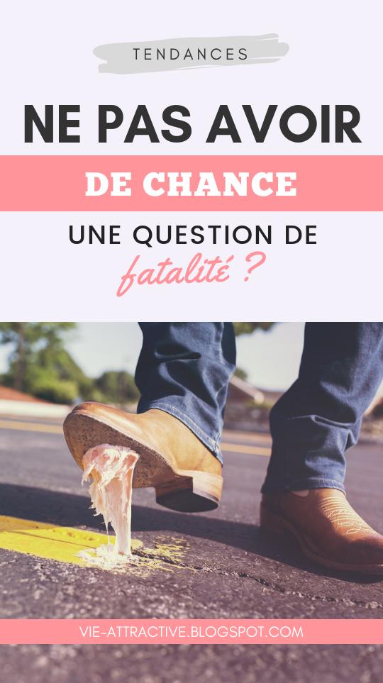 Ne pas avoir de chance, une question de fatalité ? #developpementpersonnel #chance #psychologie
