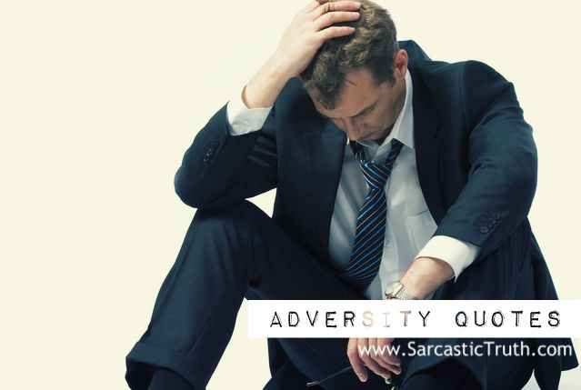 Adversity Quotes famous