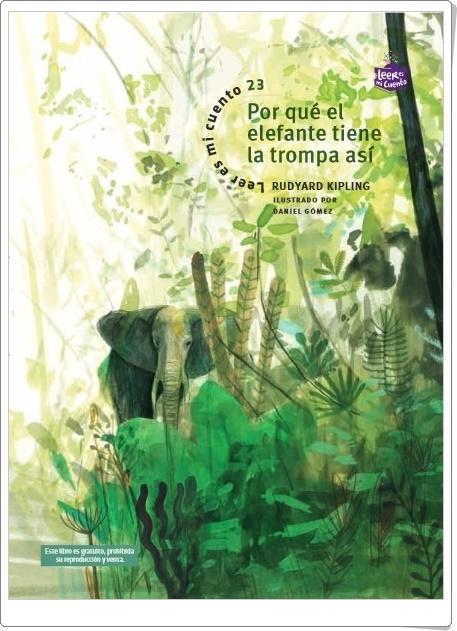 """""""Por qué el elefante tiene la trompa así"""" de Rudyard Kipling"""