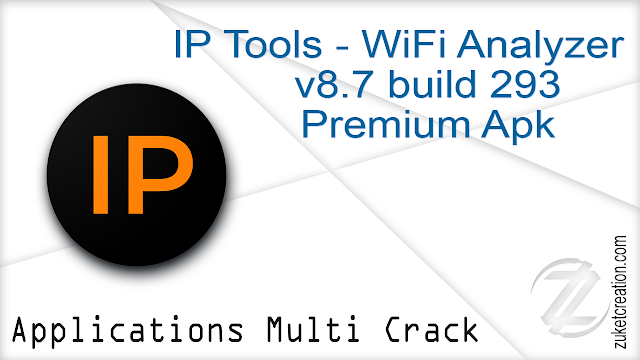 IP Tools – WiFi Analyzer v8.7 build 293 Premium Apk