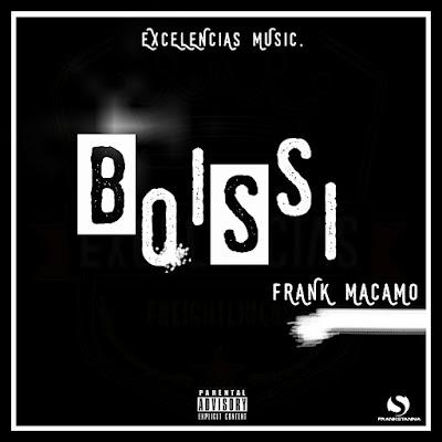 Frank Macamo - Boissi