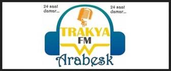 TRAKYA FM ARABESK