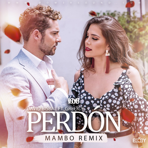 https://www.pow3rsound.com/2019/02/david-bisbal-ft-greeicy-perdon-mambo.html
