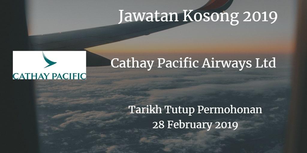 Jawatan Kosong Cathay Pacific Airways Ltd 28 February 2019
