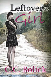 Leftover Girl - young adult by C.C. Bolick