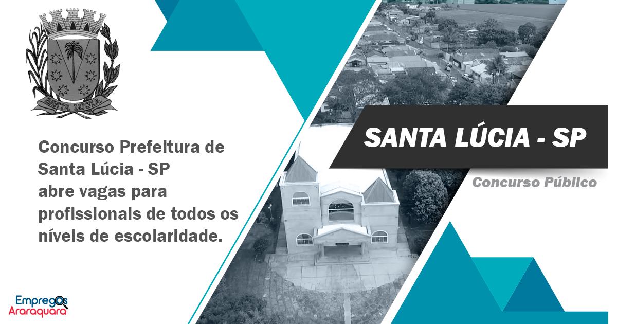Concurso Prefeitura de Santa Lúcia - SP: vagas para todos os níveis nº 001/2019