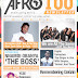 Afro100 launches Newsletter Maiden Edition Featuring CDQ, Ycee,Popito And Terry Apala, Late Dagrin And more