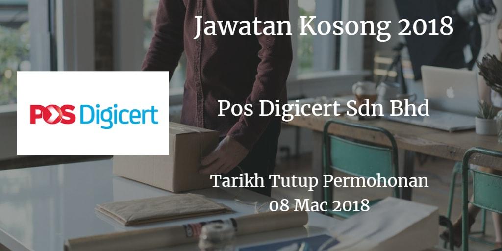 Jawatan Kosong Pos Digicert Sdn Bhd 08 Mac 2018