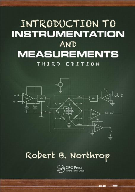 Introduction to Instrumentation and Measurements, Third Edition 3rd Edition, download Introduction to Instrumentation and Measurements, Third Edition 3rd Edition, Introduction to Instrumentation and Measurements, Third Edition 3rd Edition pdf, dynamics, signal conditioning,data display and storage,Instrumentation,Measurements,MEMS,NEMS