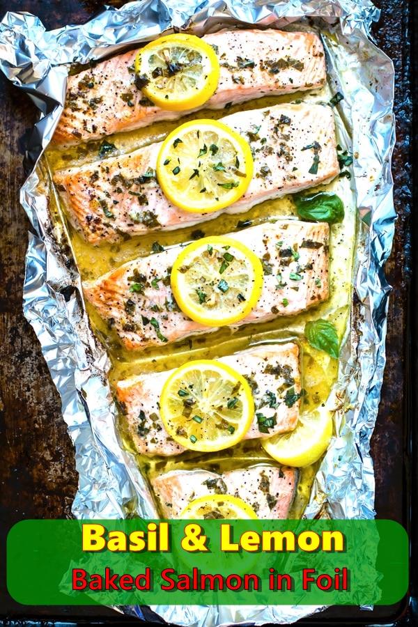 Basil And Lemon Baked Salmon in Foil