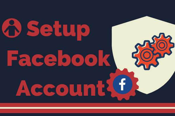 Setup Facebook Account