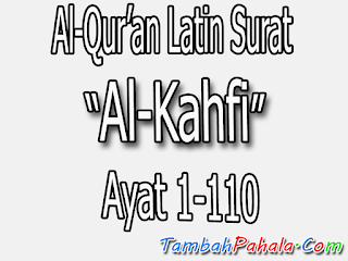 Gambar Latin Surat Al Kahfi Terjemahan Indonesia Khafi
