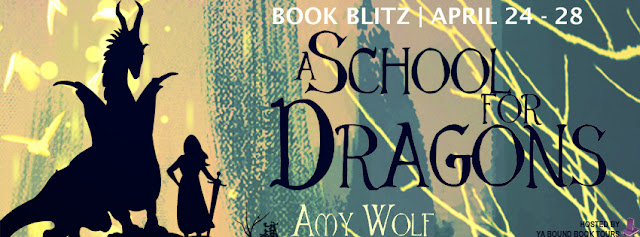 A School for Dragons by Amy Wolf – Blitz + Giveaway