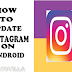 Easy Steps to Update Instagram Application On Android