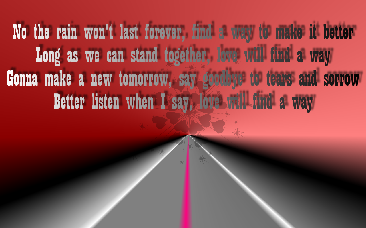 Song Lyric Quotes In Text Image: Love Will Find A Way