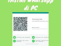 Cara Mudah Install Whatsapp di Laptop/PC via WEB