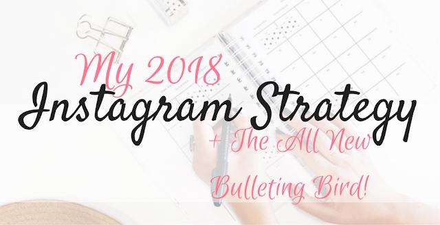 My 2018 Instagram Strategy + The New FREEBIE!