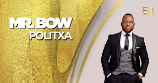 Mr Bow - Politxa (Afro Beat)
