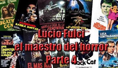 Lucio Fulci, Maestro del horror Parte 4