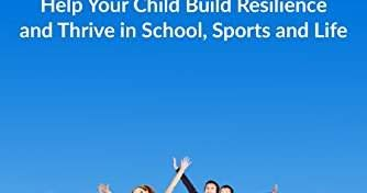how to help your child build resilience