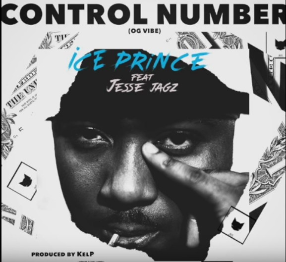 [Download Music] Ice Prince ft Jesse Jagz – Control Number