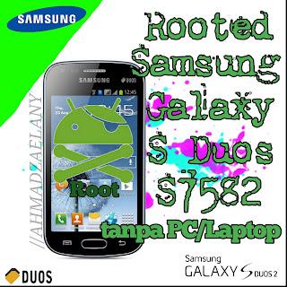 Tutorial Rooted Samsung Galaxy S Duos 2 S7582 tanpa PC/Laptop terbaru