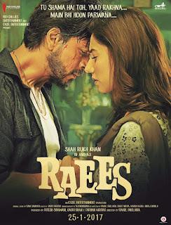 raees poster - Tu shama hai toh yaad rakhna main bhi hoon parwana
