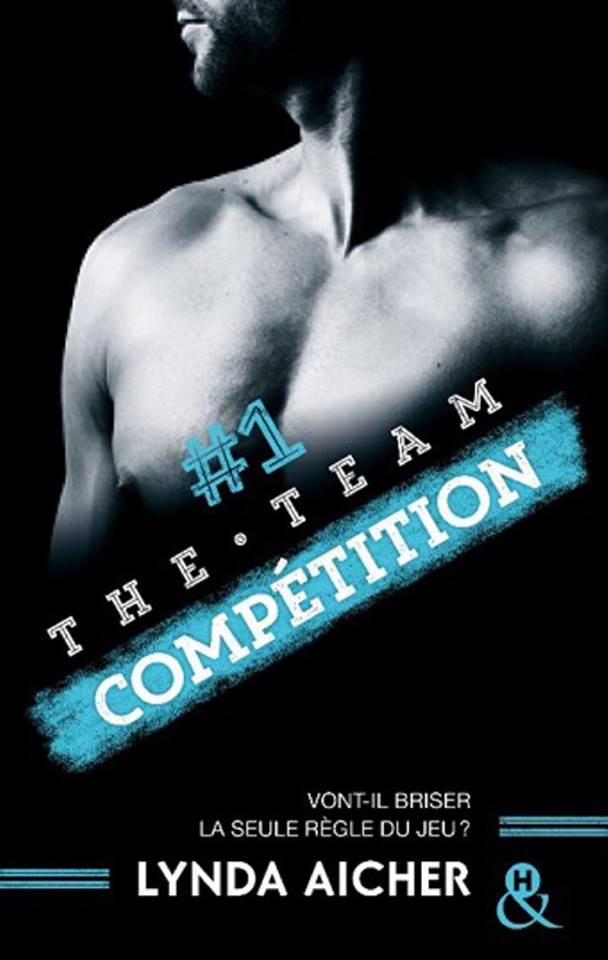 The Team #1 : Compétition